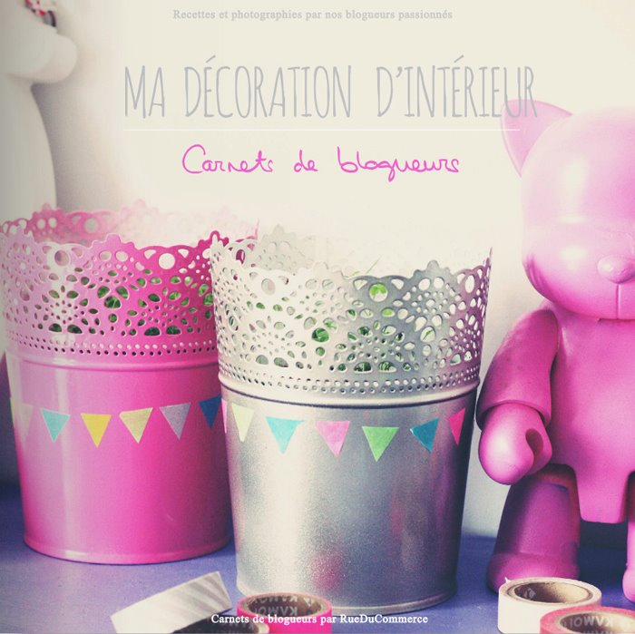 Carnets de blogueurs ma decoration d 39 interieur le so girly blog - Blog decoration interieur ...