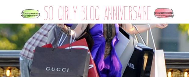 E-shopping de la semaine : spécial SoGirlyBlogAnniversaire !
