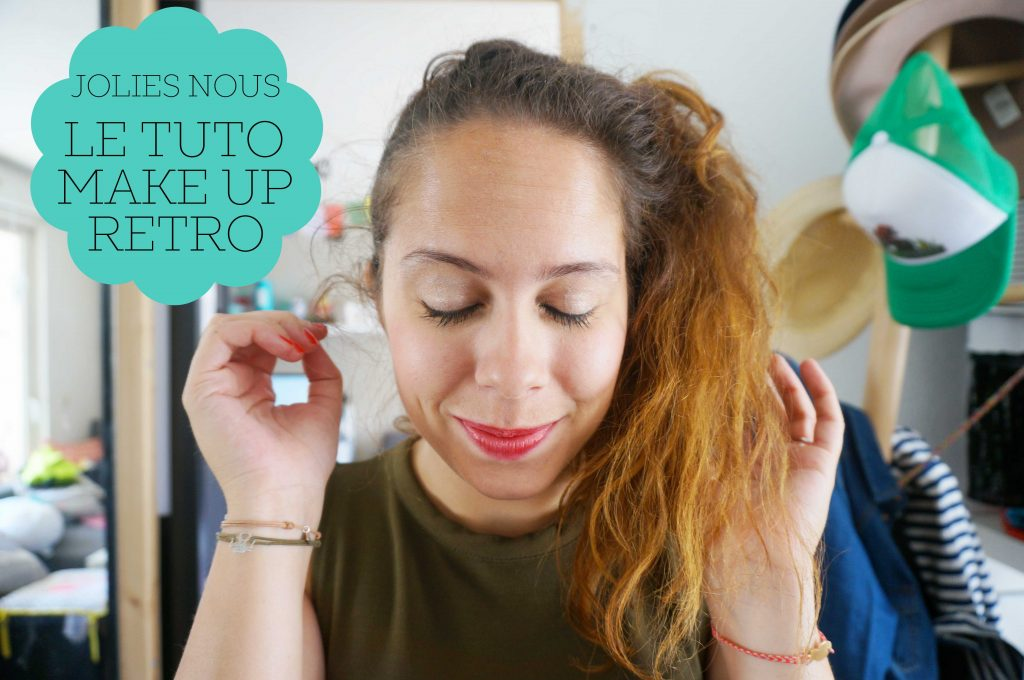 Vidéo // Un make-up rétro avec Jolies Nous